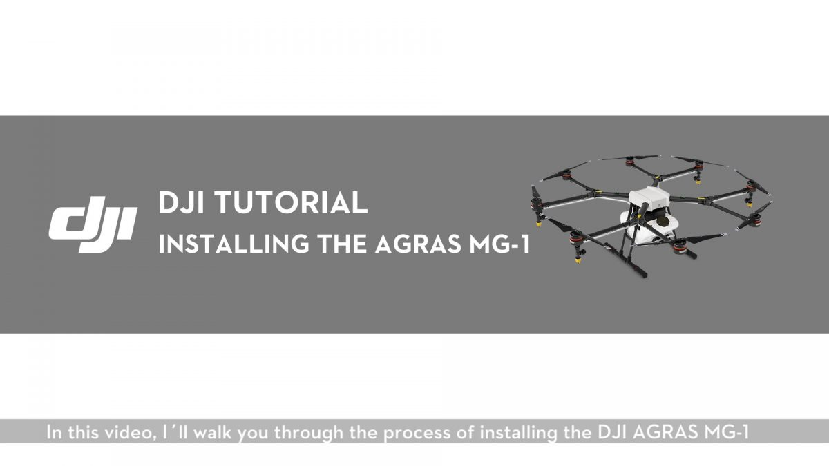 DJI AGRAS MG-1 取付け方法 (英語)